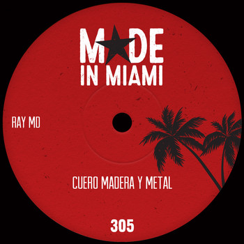 Ray MD - Cuero Madera Y Metal (Warrior Mix)