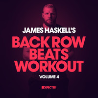 James Haskell - James Haskell's Back Row Beats Workout,  Vol. 4 (Explicit)