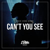 rich vom dorf - Can't You See