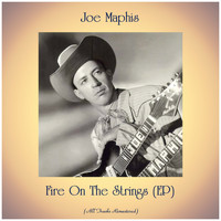 Joe Maphis - Fire On The Strings (EP) (All Tracks Remastered)