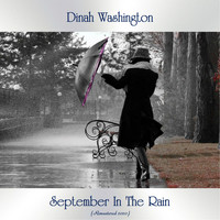 Dinah Washington - September In The Rain (Remastered 2020)