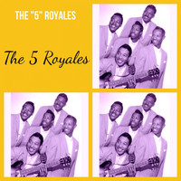 "The 5 Royales - The ""5"" Royales"