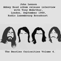 John Lennon - Abbey Road album release interview with Tony McArthur,  London, September 1969, Radio Luxembourg Broadcast - The Beatles Curiosities Volume 4 (Remastered)