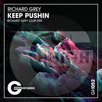 Richard Grey - Keep Pushin