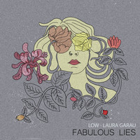 Low - Fabulous Lies