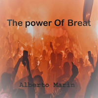 Alberto Marin - The Power of Breat