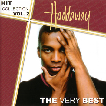 Haddaway - Hit Collection, Vol. 2: The Very Best