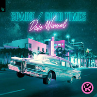 Dave Winnel - Spark / Good Times