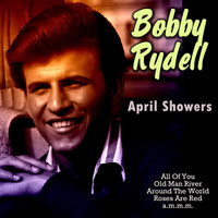 Bobby Rydell - April Showers