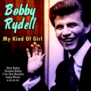 Bobby Rydell - My Kind of Girl