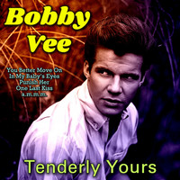 Bobby Vee - Tenderly Yours
