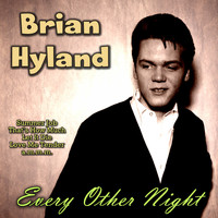 Brian Hyland - Every Other Night
