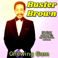 Buster Brown - Chewing Gum