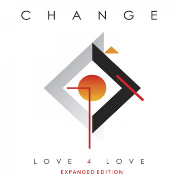Change - Love 4 Love (Expanded Edition)