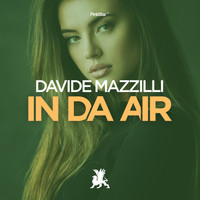 Davide Mazzilli - In da Air