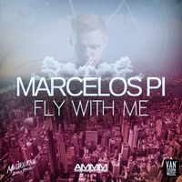 Marcelos Pi - Fly with Me