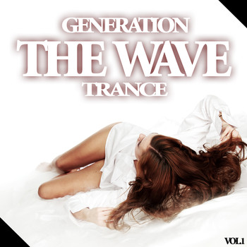 Various Artists - The Wave - Generation Trance, Vol.1