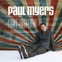 Paul Myers - Come Together