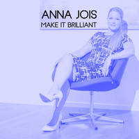 Anna Jois - Make It Brilliant