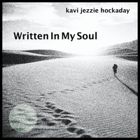 Kavi Jezzie Hockaday - Written in My Soul