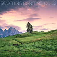 Relaxing Piano Music Consort, Piano for Studying, Soothing Sounds - Soothing Piano Melodies, Vol. 3