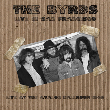 The Byrds - Live In San Francisco (Live)