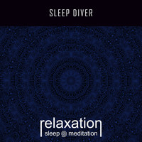 Relaxation Sleep Meditation - Sleep Diver