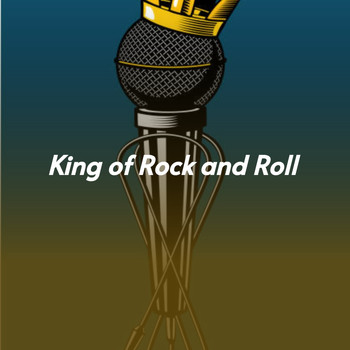 Various Artists - King of Rock and Roll