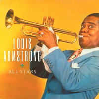 Louis Armstrong - Louis Armstrong + All Stars