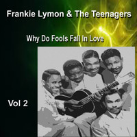 Frankie Lymon - Frankie Lymon & the Teenagers Vol. 2