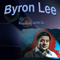 Byron Lee - Byron Lee Riverbank Jump Up