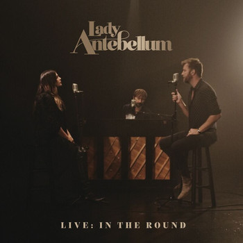 Lady Antebellum - Live: In The Round