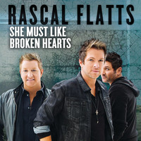 Rascal Flatts - She Must Like Broken Hearts