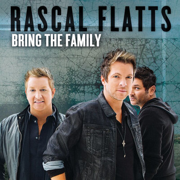 Rascal Flatts - Bring The Family