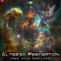 Alter3d Perception - Take Your Spacetime