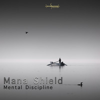 Mana Shield - Mental Discipline