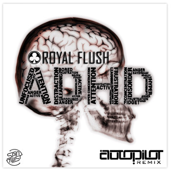 Royal Flush - ADHD (Autopilot Remix)