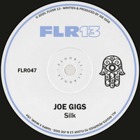 Joe Gigs - Silk