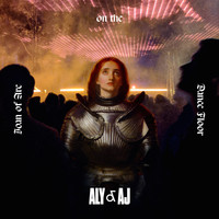 Aly & AJ - Joan of Arc on the Dance Floor