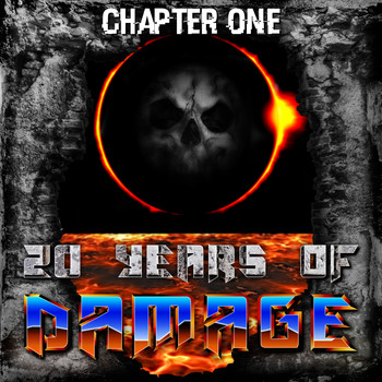 Damage - 20 Years Of Damage: Chapter One (Explicit)