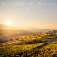 Relaxing Piano Music Consort, Piano for Studying, Soothing Sounds - Soothing Piano Melodies, Vol. 2