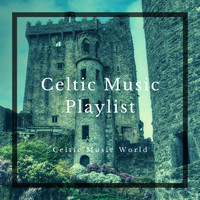 Celtic Music World - Celtic Music Playlist