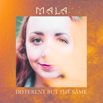 Mala - Different but the Same