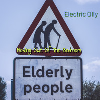 Electric Olly - Moving out of the Bedroom