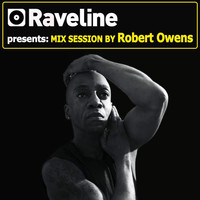 Robert Owens - Raveline Mix Session By Robert Owens
