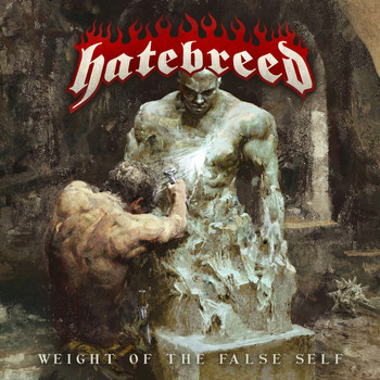 Hatebreed - Weight of the False Self (Explicit)