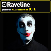 DJ T. - Raveline Mix Session By DJ T.