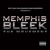 Memphis Bleek - The Movement (Explicit)