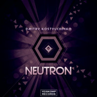 Dmitry Kostyuchenko - Neutron