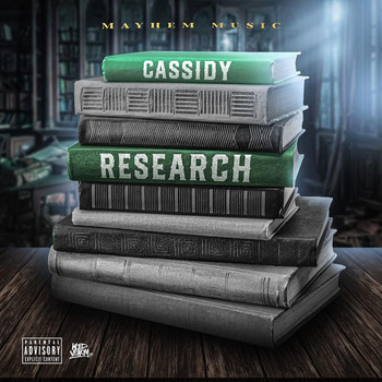 Cassidy - Research (Explicit)